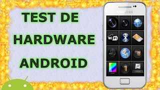 Prueba de Hardware para tu Android | Z-Device Test | Android Evolution