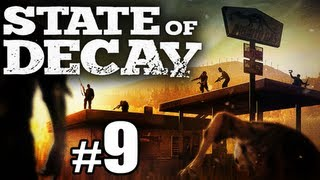State of Decay Part 9 w/ SICK - Save the Survivors from the Zombie Apocalypse