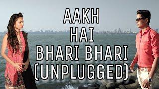 Aankh hai bhari bhari unplugged song