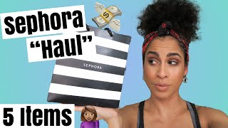 "SEPHORA Summer Bonus Event ""Haul"" - I only bought 5 things: DAS IT 