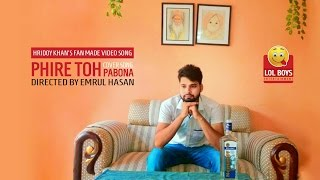 Phire Toh Pabona Fan Made Video Song By LOL BOYS