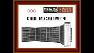 1966 Control Data Corporation CDC 3600 Supercomputer, Computer History Film