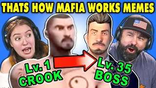 Generations React To THAT'S HOW MAFIA WORKS Memes Compilation