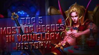 Vainglory - |Top 5 Most OP Heroes in VG History| |By Kxpg|