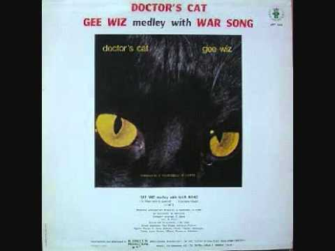 Doctor's Cat - Gee Wiz Medley With War Song. 1984
