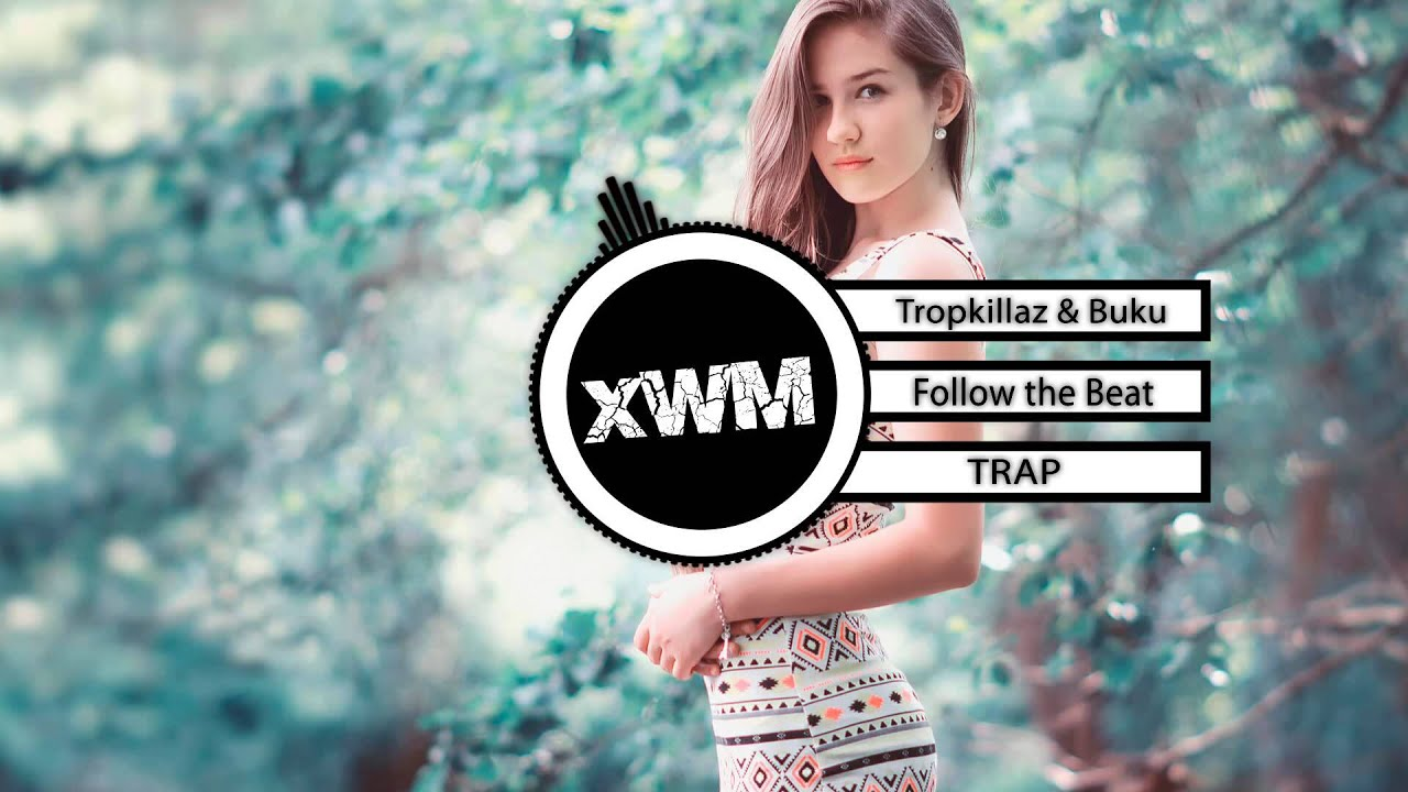 Tropkillaz & Buku - Follow the Beat - XWashiroMusic 2014-08-31 06:16
