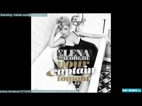 Sonerie telefon » Elena Gheorghe – Your Captain Tonight