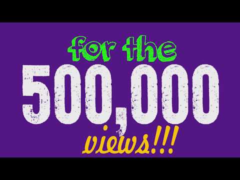THANK YOU FOR 500K VIEWS! Video of NUMBERS counting to 500,000 HD