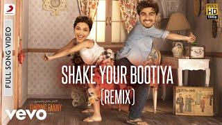 Shake Your Bootiya Remix - Finding Fanny | Deepika & Arjun