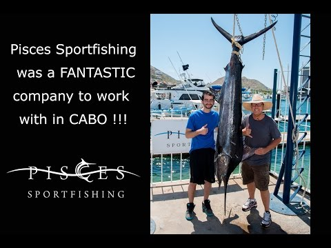 Pisces Sport Fishing-Cabo San Lucas Mexico-GOOD TIMES!