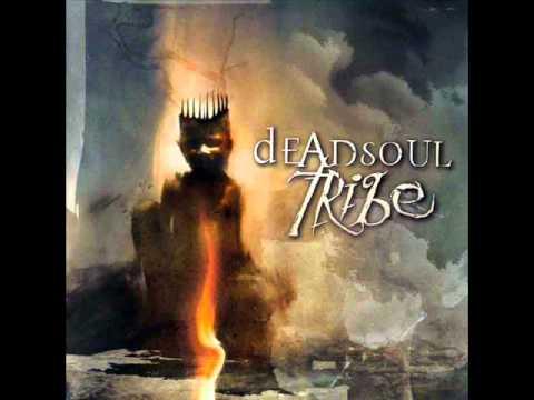 Deadsoul Tribe - Comin