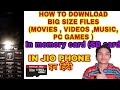 JIOPHONE | How to DOWNLOAD MOVIES, VIDEOS , MUSIC in SD card | इन हिंदी