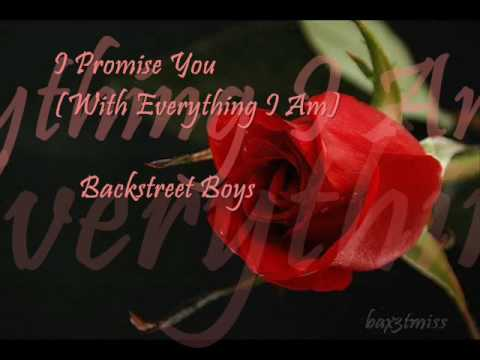 I Promise You (With Everything I Am) - BSB