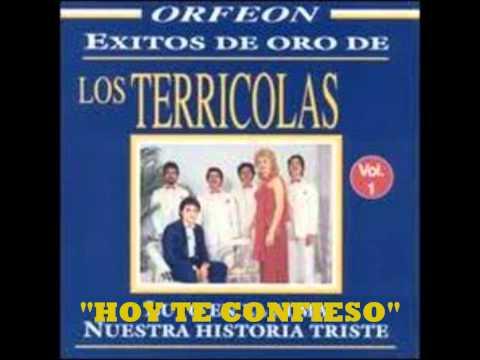 Los Terricolas - Hoy Te Confieso