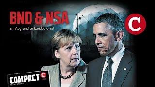 Landesverrat – BND hilft NSA / COMPACT 6/2015