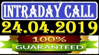 IntraDay Top 3 Jackpot Call 24.04.2019  || today stock || intraday || best stock for 2018
