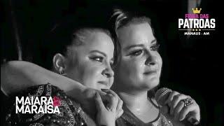 Maiara & Maraisa se Emocionam ao Cantar Medo Bobo | DVD Festa Das Patroas Manaus - 2017