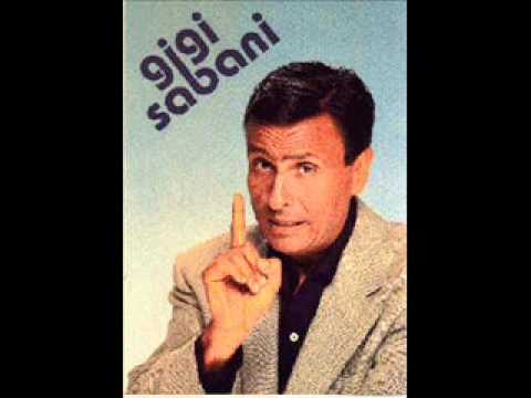 Sabani Gigi - A Me Mi Torna In Mente Una Canzone