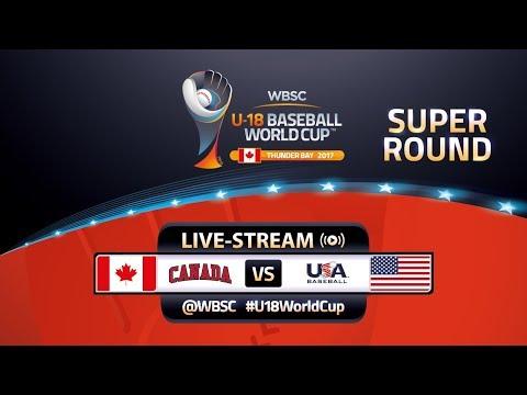 Canada v USA - Super Round - WBSC U-18 Baseball World Cup 2017