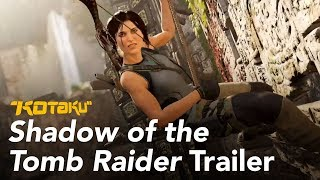 Shadow of the Tomb Raider Trailer E3 2018