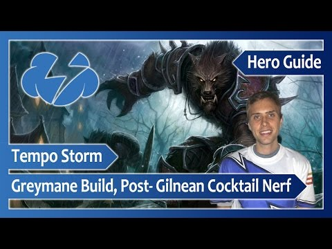 T/S Kaeyoh ‒ GREYMANE: New Talent Build, Post- Gilnean Cocktail Nerf ‒ Heroes of the Storm