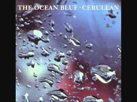 The Ocean Blue - Breezing Up