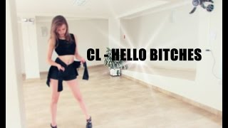 download lagu Cl - 'hello Bitches' - Dance Cover Ver. Viviane gratis