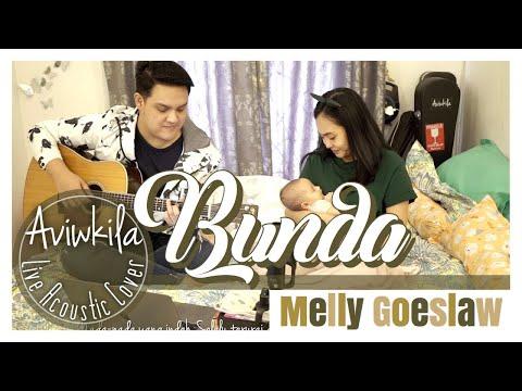 Download BUNDA - MELLY GOESLAW Acoustic Cover by Aviwkila Mp4 baru