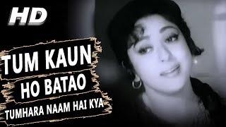 Tum Kaun Ho Batao Tumhara Naam Hai Kya   Lata Mangeshkar   Aasra 1966 Songs   Mala Sinha