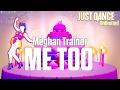 ME TOO MEGHAN TRAINOR JUST DANCE UNLIMITED Official Track Gameplay mp3