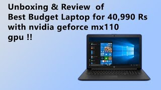 Unboxing and Review Best Budget Laptop for 40,990 Rs with NVIDIA GeForce MX110 GPU