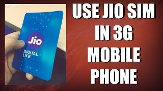 Use JIO SIM in 3G Mobile Phone- How to Guide [HINDI]