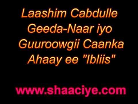 Cabdulle geedanaar Geeda Naar shirib guurow Gableey hees ibliis