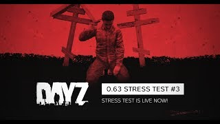 [ LIVE ]  Dayz 0.63 Stress Test PVP
