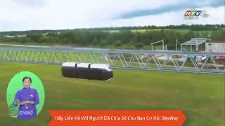 SkyWay VTV9 Đài Truyền Hình Đưa Tin Công Nghệ Giao Thông Chuỗi Khối