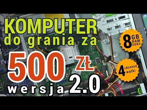 Komputer Do Grania Za 500zł 2017