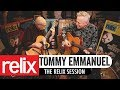 Tommy Emmanuel & John Knowles | The Relix Session | 1/25/19