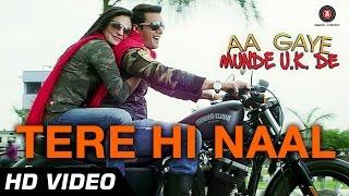 Tere Hi Naal Video Song