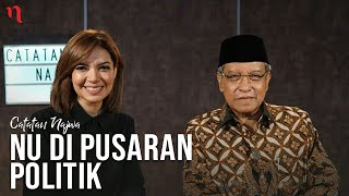 Catatan Najwa bersama Said Aqil: NU di Pusaran Politik (Part 1) | Catatan Najwa