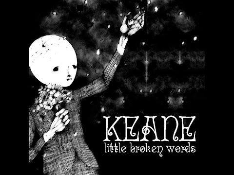 Keane - Little Broken Words (full Album) [b-sides] video