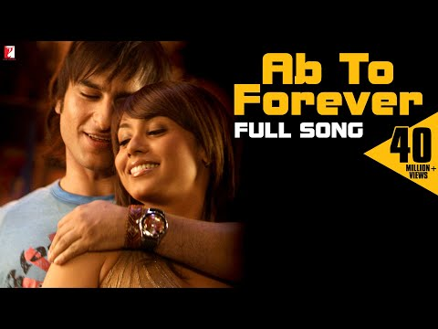 Ab To Forever - Full Song - Ta Ra Rum Pum - Saif Ali Khan | Rani Mukerji video