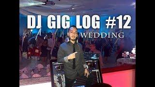 DJ GIG LOG #12 | BEAUTIFUL WEDDING (Boda)