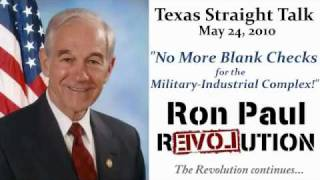 More Blank Checks to the Military Industrial Complex - Ron Paul Weekly Essay for May 24 2010
