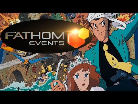 Fathom Events Is LYING About  Lupin III: The Castle Of Cagliostro