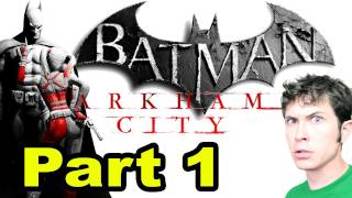 Let's Play Batman_ Arkham City - I'M BATMAN - Part 1