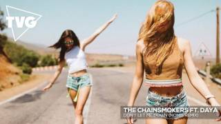 The Chainsmokers ft Daya Don t Let Me Down Nomis Remix