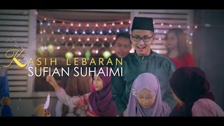 Download Lagu Sufian Suhaimi - Kasih Lebaran (Official Music Video) Gratis STAFABAND