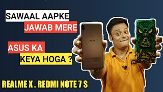 Sawaal Aapke Jawab Mere | Asus Ka Keya Hoga ? Realme X, Redmi Note 7s, Max Pro M1 & M2 Update ?