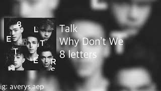 8 Letter - Why Don't We Full Album {READ DESCRIPTION}