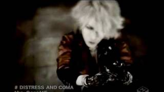 Gazette - Distress And Coma